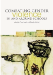 Combatting gender violence in and around schools. Leach, F. & Mitchell, C. (Eds.) (2006). Combating gender violence in and around schools. Trentham Books.