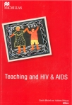 Mitchell, C., & Pithouse, K. (Eds.). (2009). Teaching and HIV/AIDS in the South African classroom. Johannesburg: Macmillan.